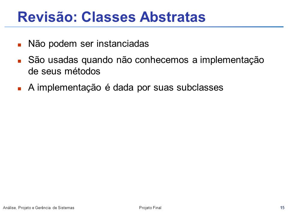 Revisão: Classes Abstratas
