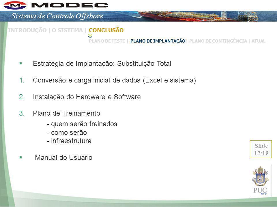 - quem serão treinados Sistema de Controle Offshore