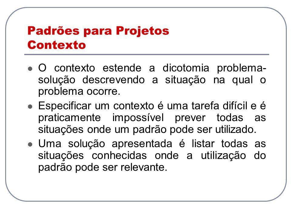 Padrões para Projetos Contexto