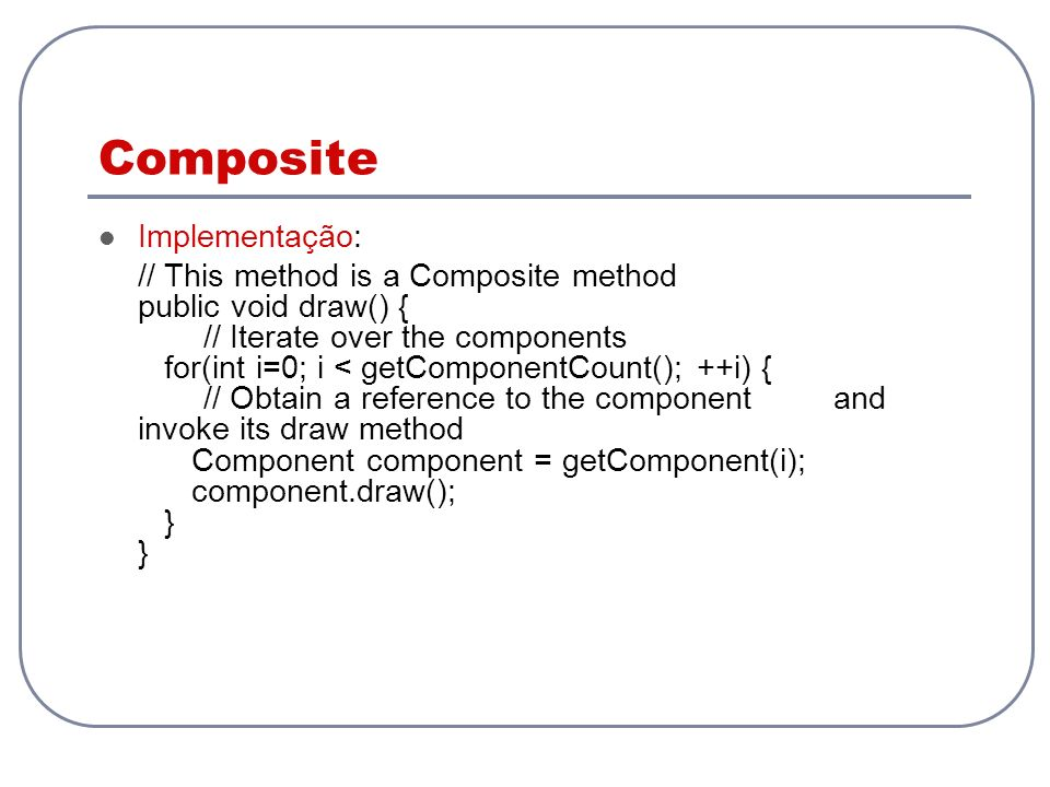 Composite Implementação: