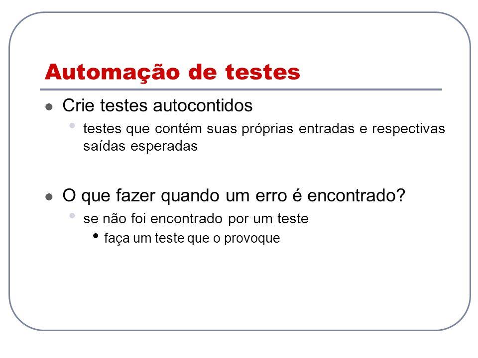 Automação de testes Crie testes autocontidos