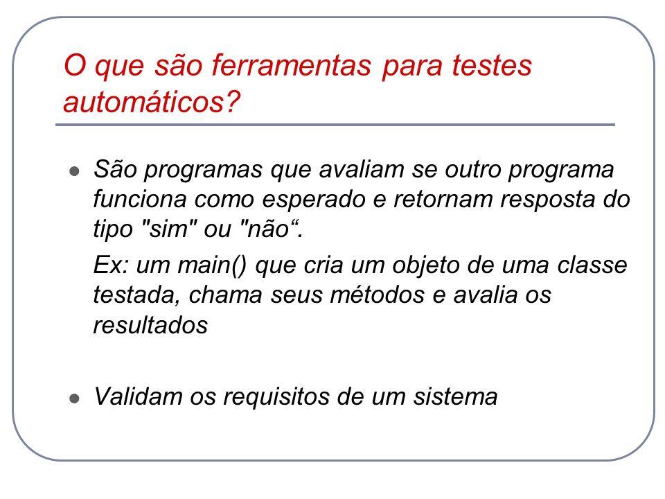 O que são ferramentas para testes automáticos