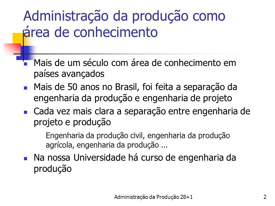 Administração da produção como área de conhecimento