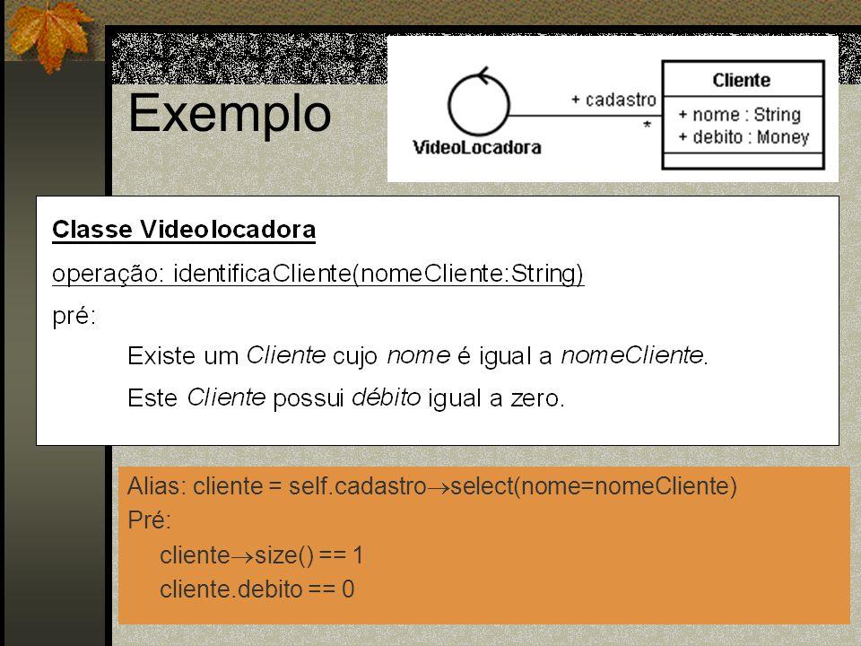 Exemplo Alias: cliente = self.cadastroselect(nome=nomeCliente) Pré: