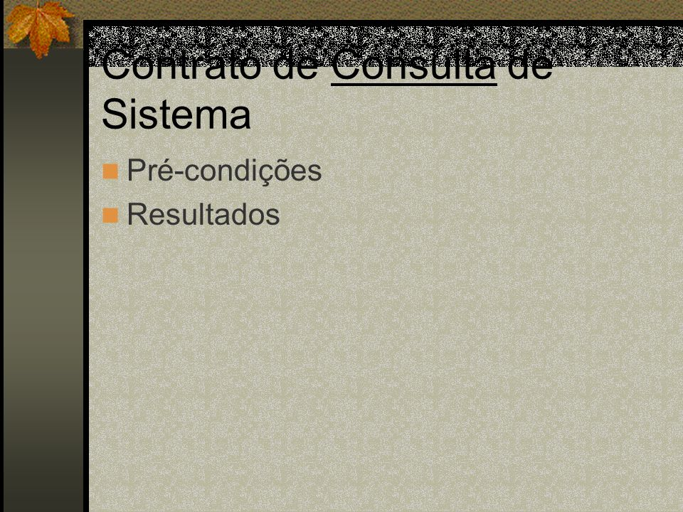 Contrato de Consulta de Sistema