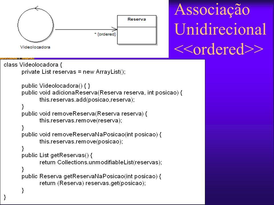 Associação Unidirecional <<ordered>>