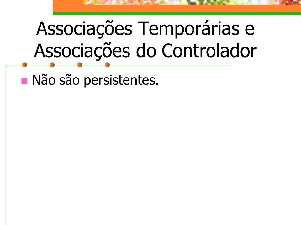Associações Temporárias e Associações do Controlador