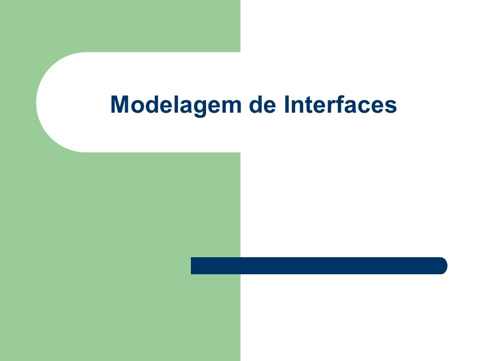 Modelagem de Interfaces