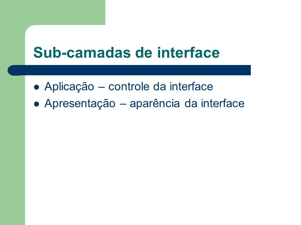 Sub-camadas de interface