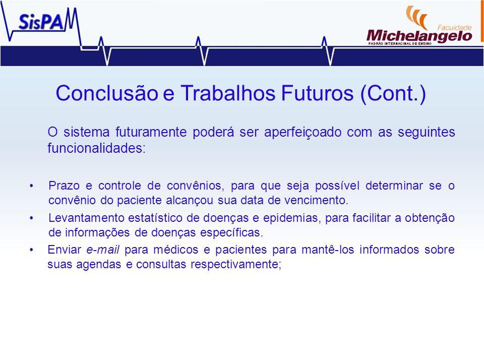 Conclusão e Trabalhos Futuros (Cont.)