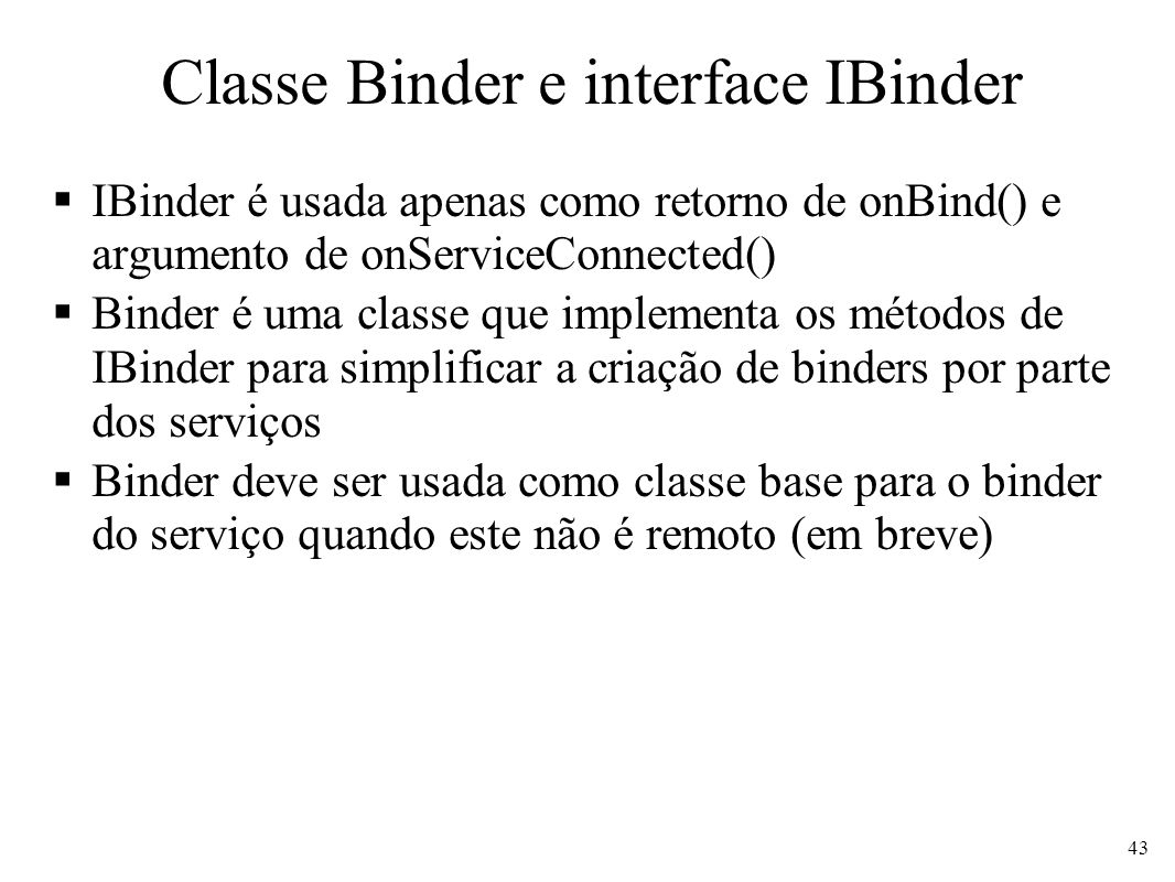 Classe Binder e interface IBinder