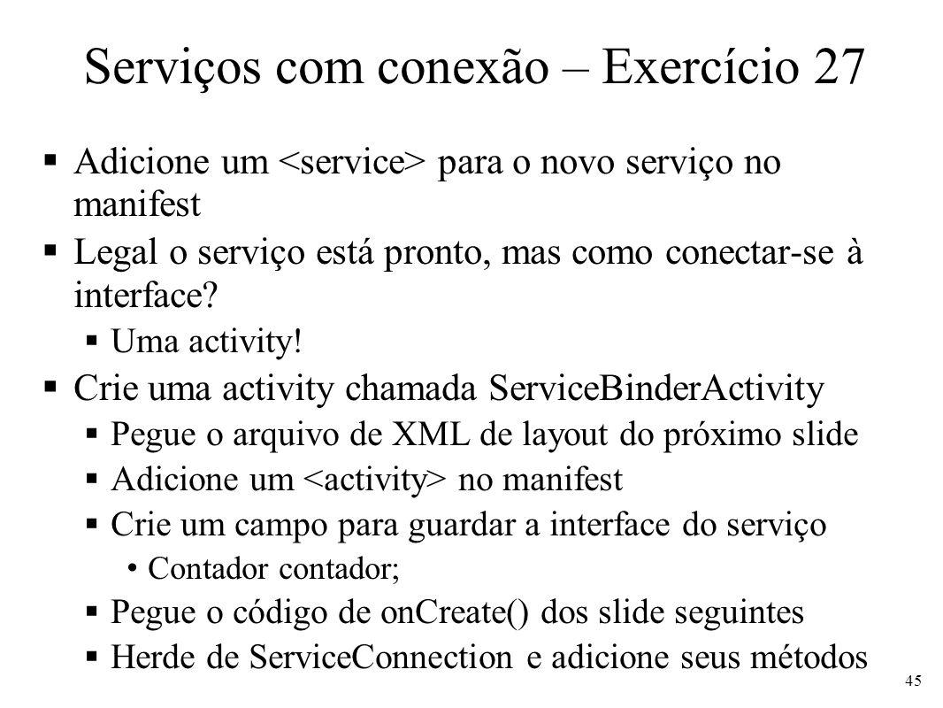 Serviços com conexão – Exercício 27
