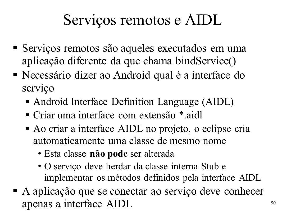 Serviços remotos e AIDL