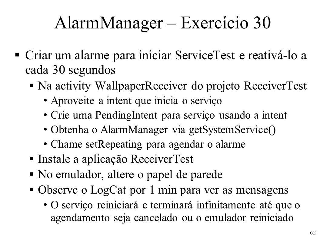 AlarmManager – Exercício 30