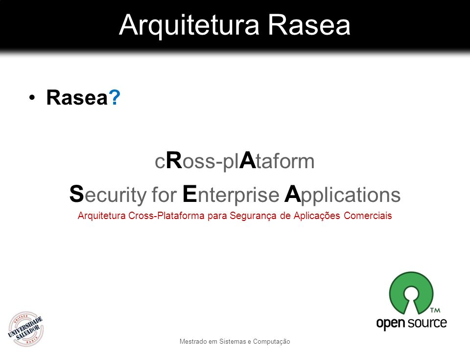 Arquitetura Rasea Security for Enterprise Applications Rasea