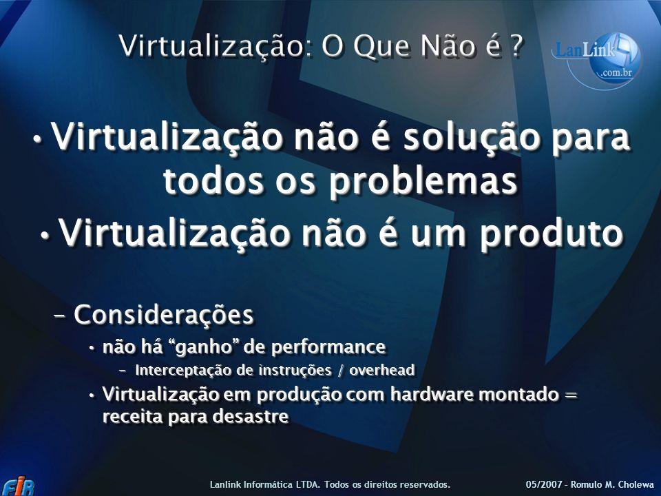 Virtualização: O Que Não é