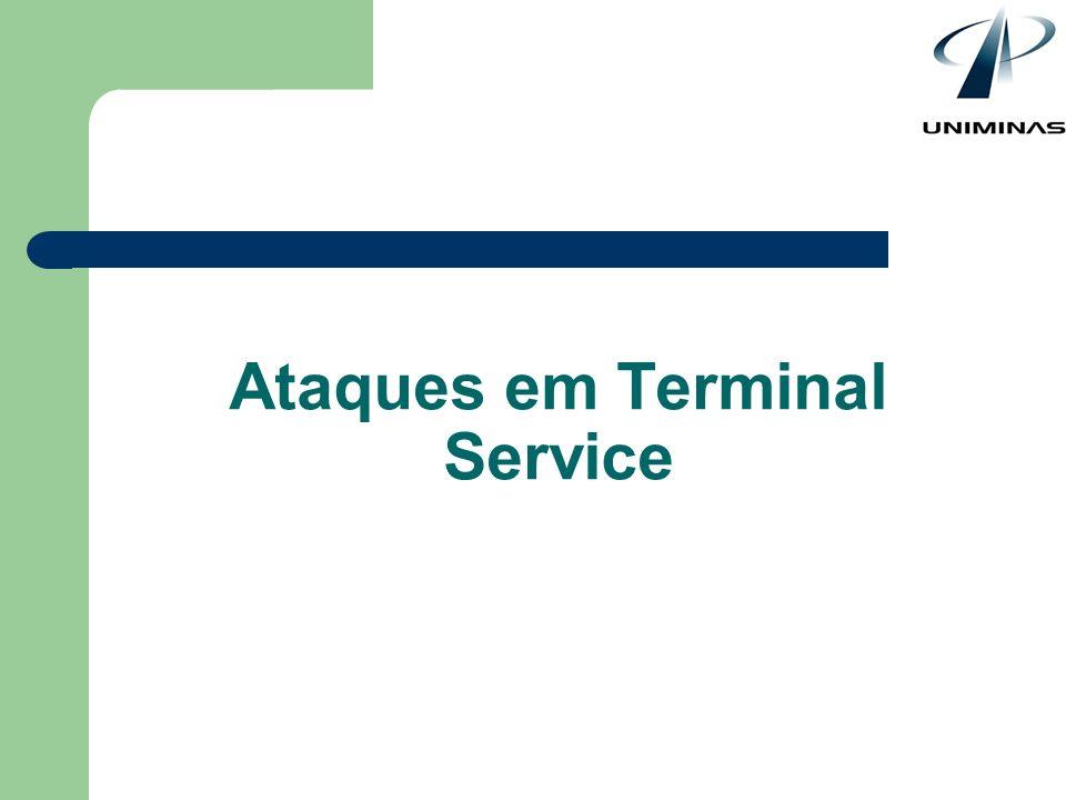 Ataques em Terminal Service