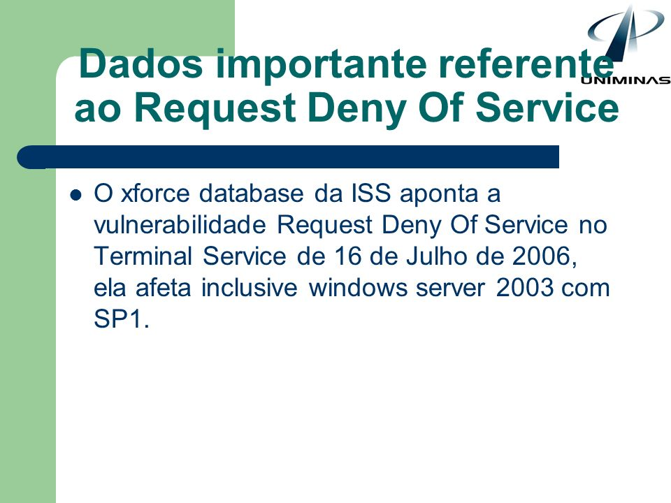 Dados importante referente ao Request Deny Of Service