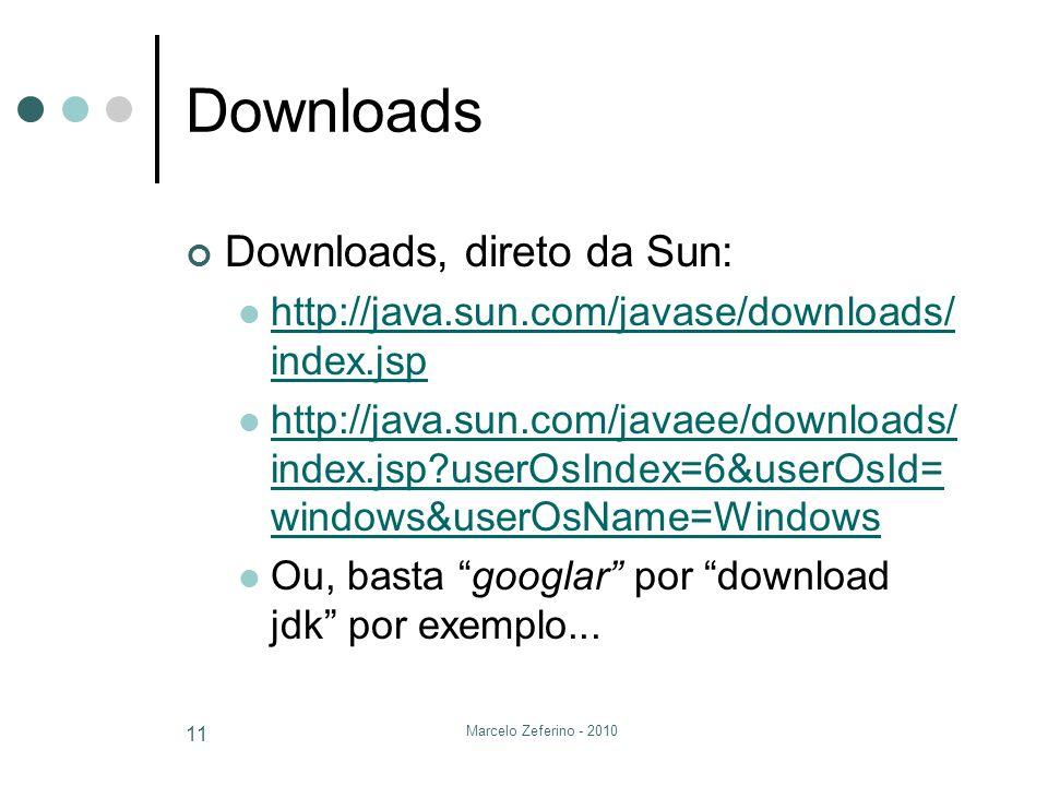 Downloads Downloads, direto da Sun: