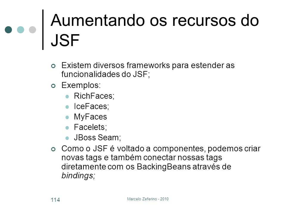 Aumentando os recursos do JSF