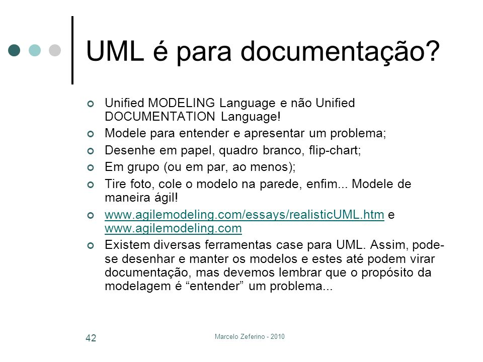 UML é para documentação