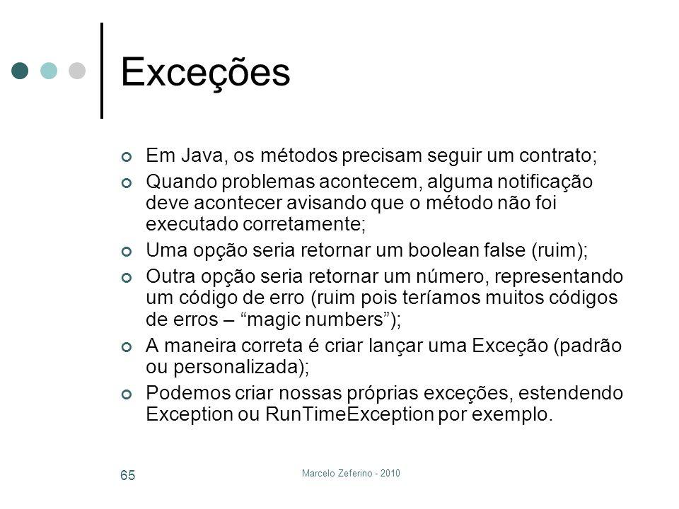Exceções Em Java, os métodos precisam seguir um contrato;