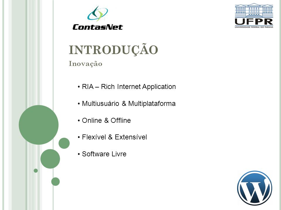 INTRODUÇÃO Inovação RIA – Rich Internet Application