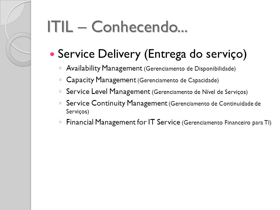 ITIL – Conhecendo... Service Delivery (Entrega do serviço)