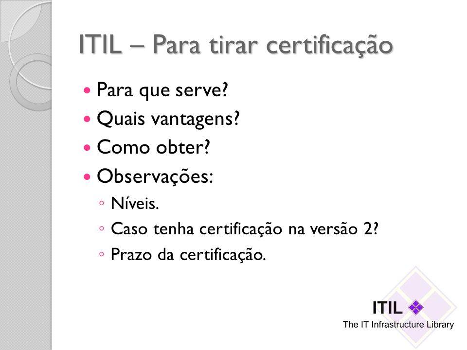 ITIL – Para tirar certificação