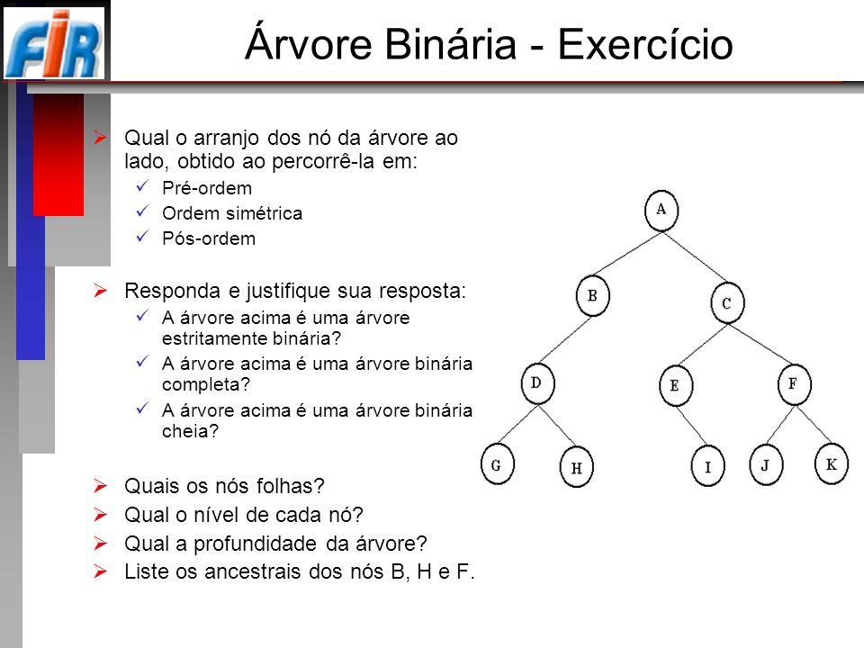 Árvore Binária - Exercício