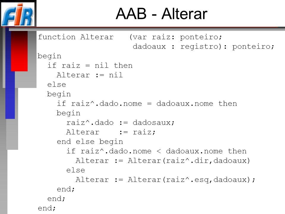 AAB - Alterar function Alterar (var raiz: ponteiro;