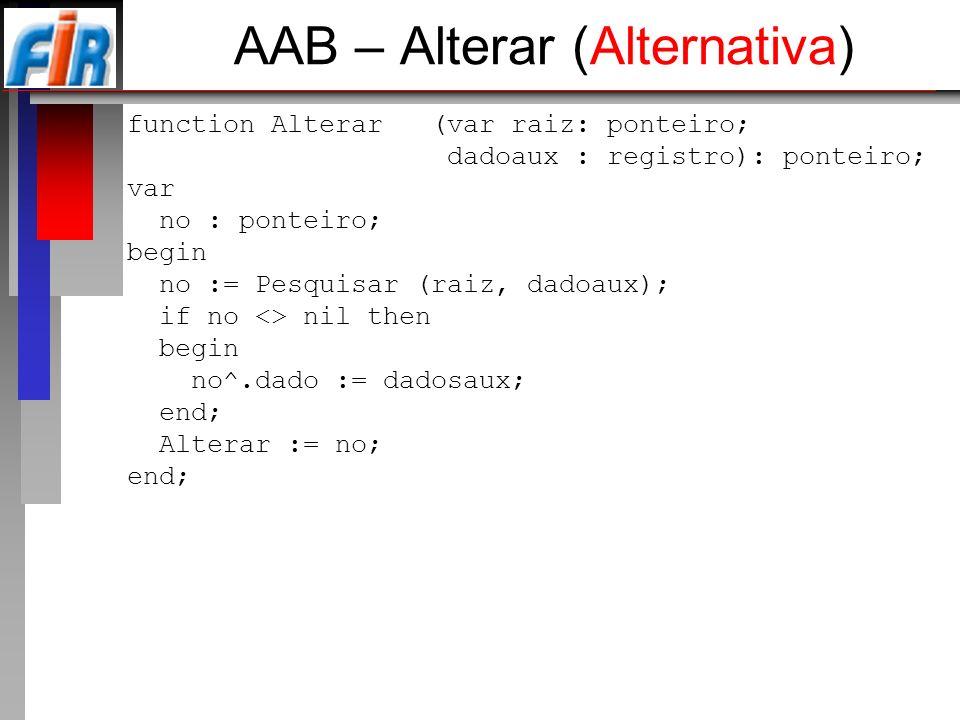 AAB – Alterar (Alternativa)