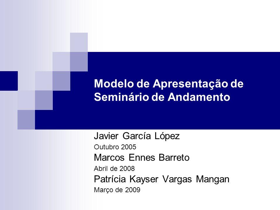 Modelo de Apresentação de Seminário de Andamento