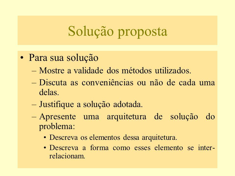 Solução proposta Para sua solução