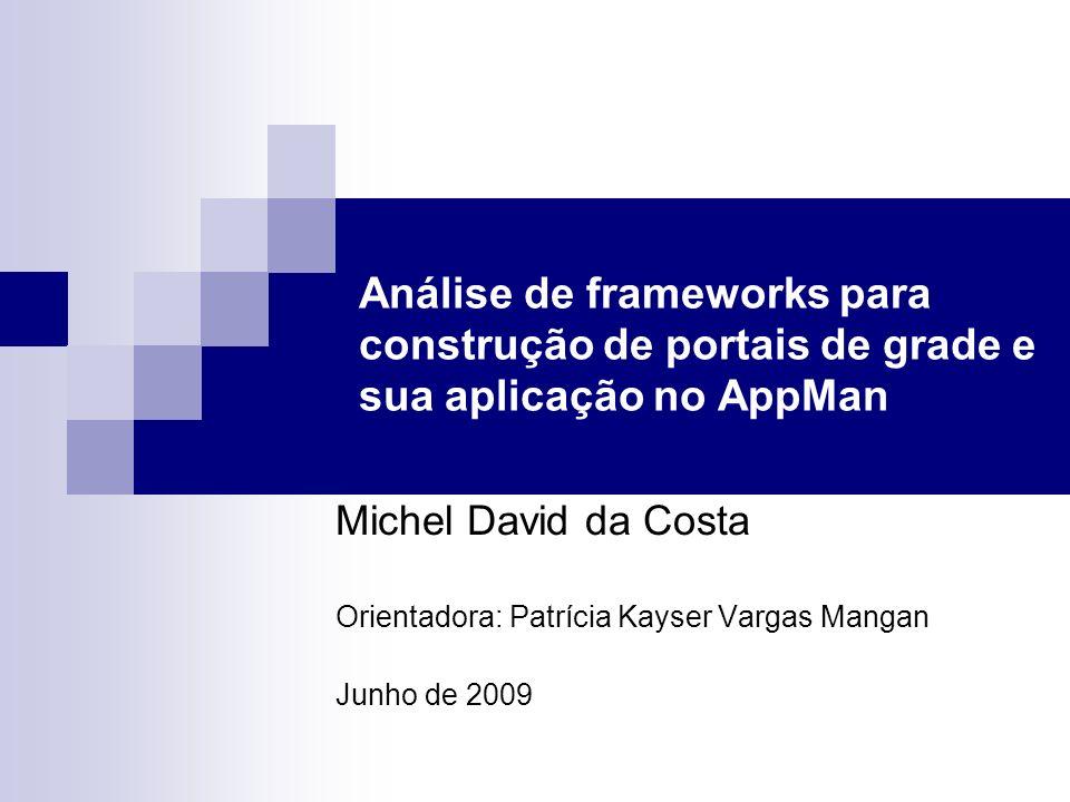 Análise de frameworks para construção de portais de grade e sua aplicação no AppMan