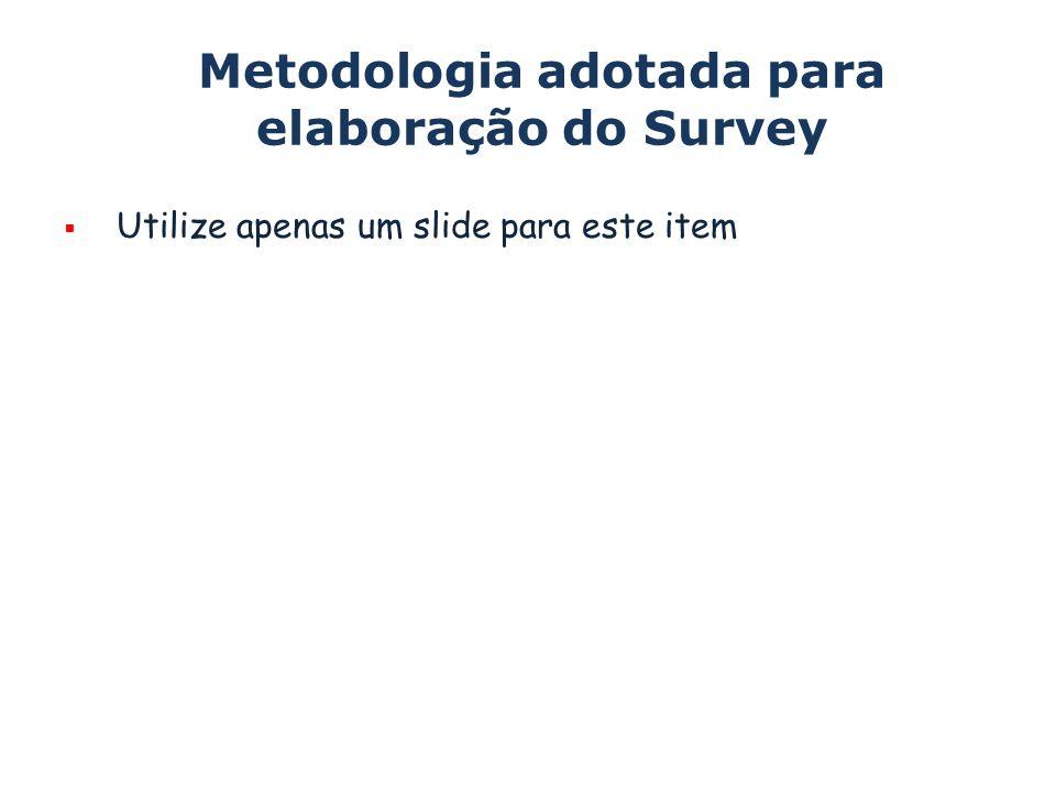 Metodologia adotada para elaboração do Survey