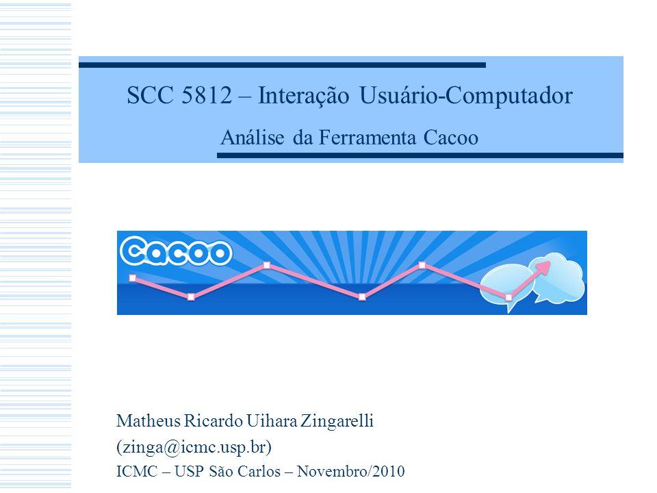 SCC 5812 – Interação Usuário-Computador Análise da Ferramenta Cacoo