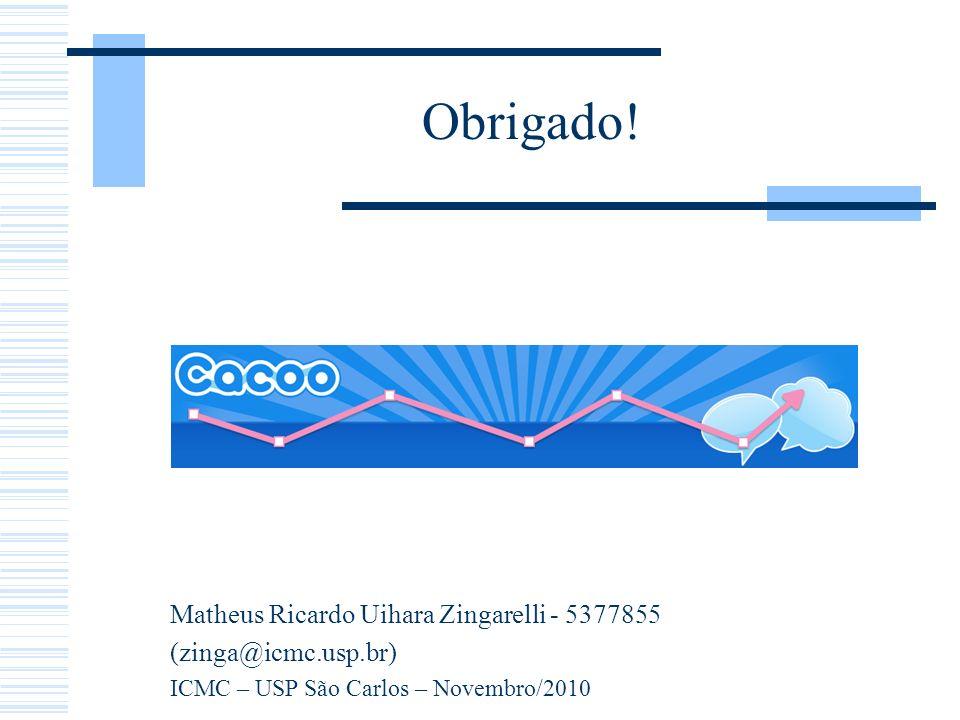 Obrigado! Matheus Ricardo Uihara Zingarelli - 5377855