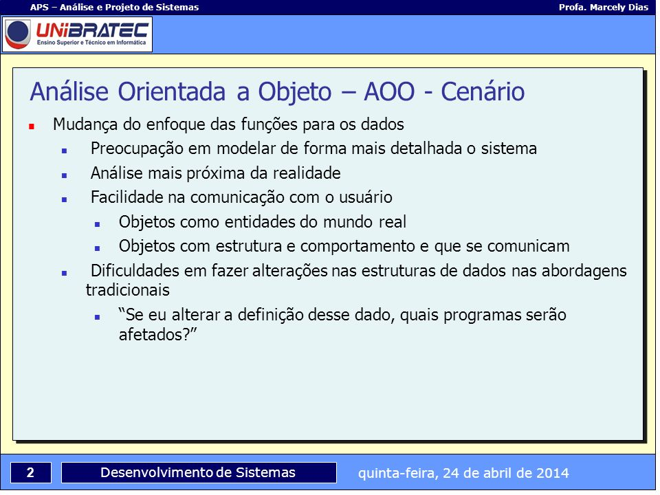 Análise Orientada a Objeto – AOO - Cenário