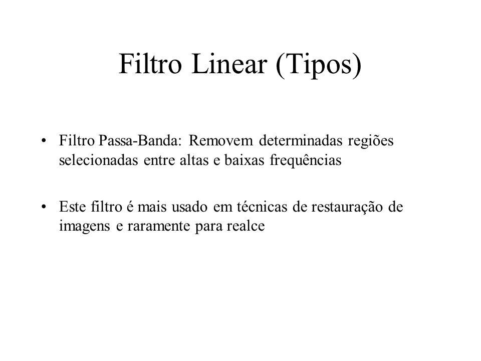 Filtro Linear (Tipos)