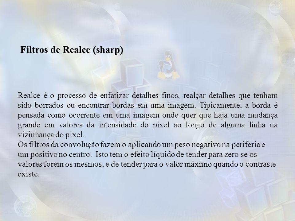 Filtros de Realce (sharp)