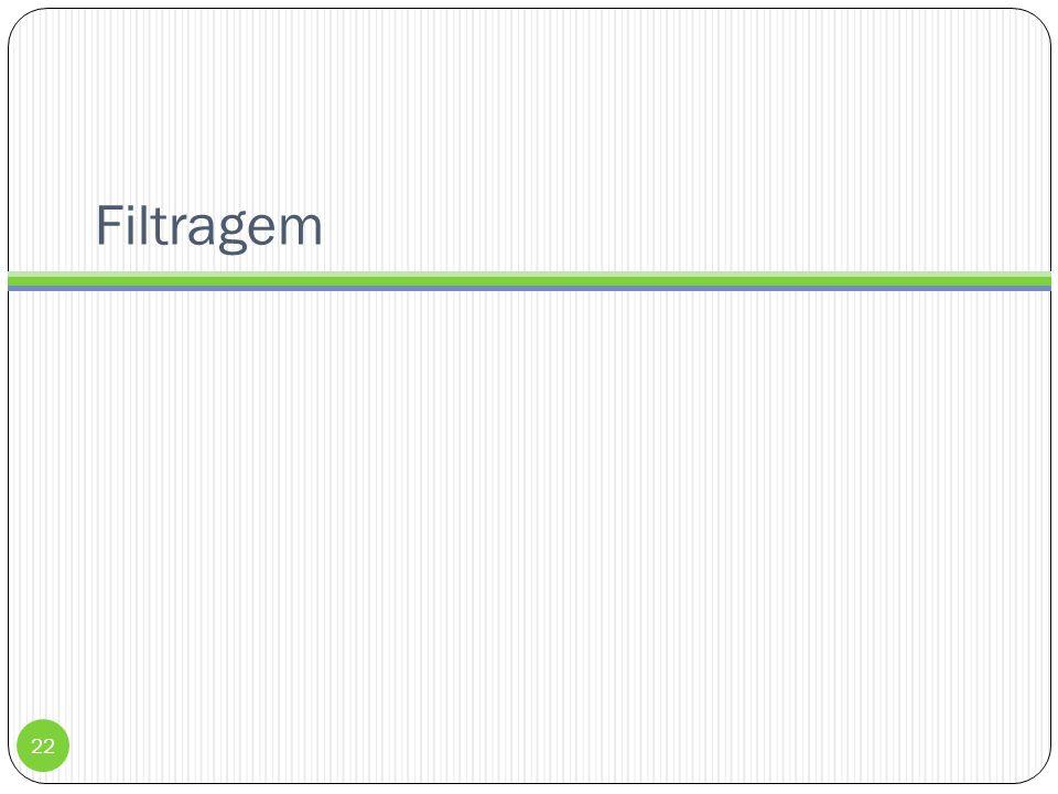 Filtragem