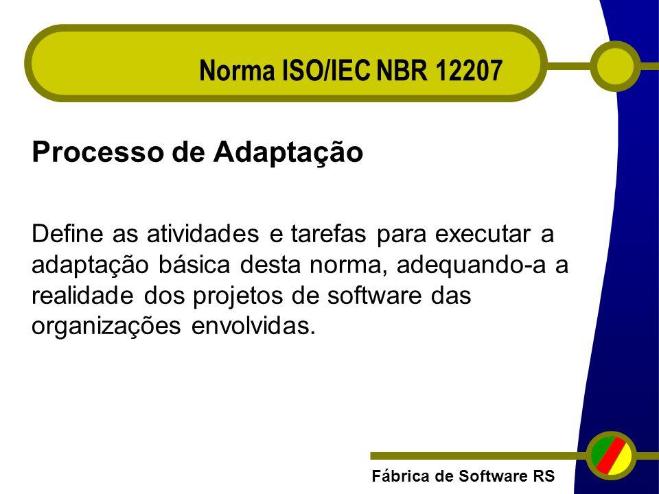 Norma ISO/IEC NBR 12207 Processo de Adaptação