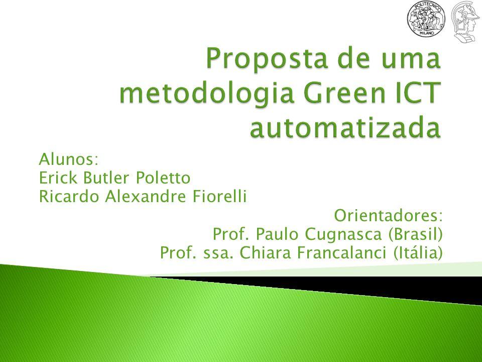 Proposta de uma metodologia Green ICT automatizada