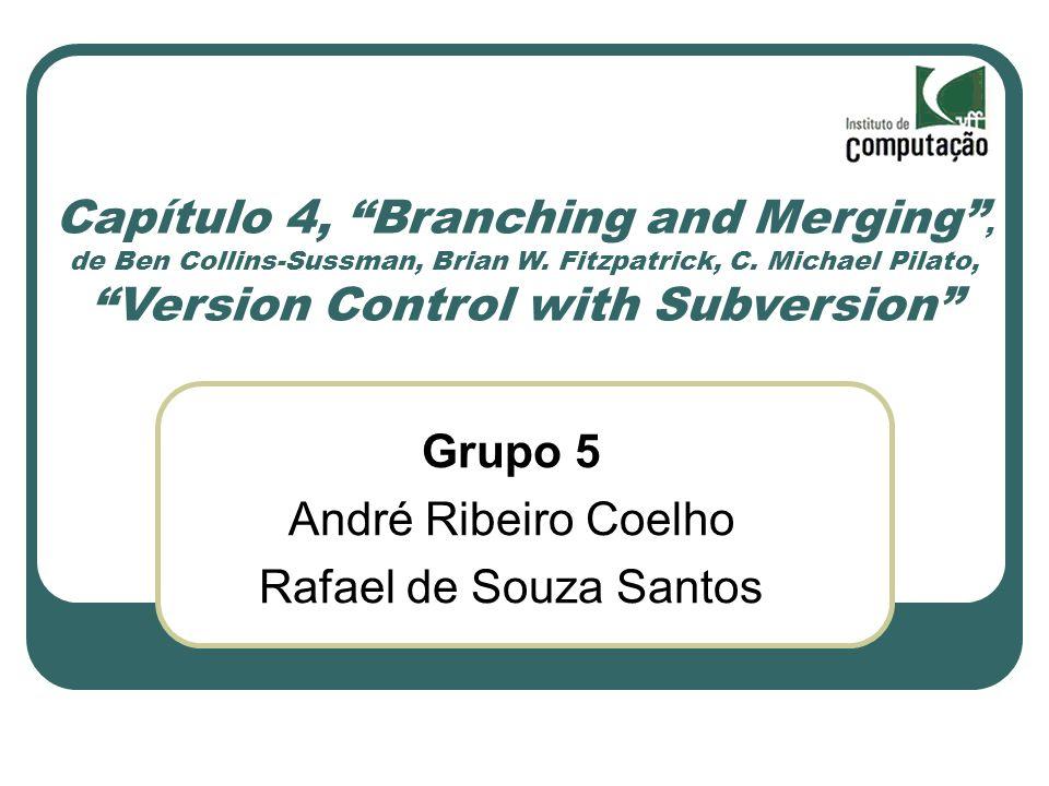 Capítulo 4, Branching and Merging , de Ben Collins-Sussman, Brian W
