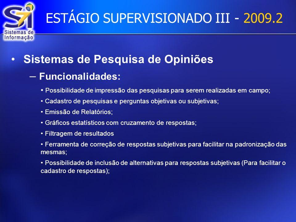 ESTÁGIO SUPERVISIONADO III - 2009.2