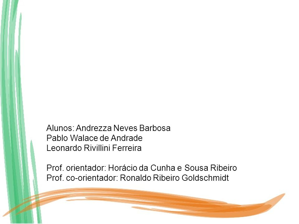 Alunos: Andrezza Neves Barbosa