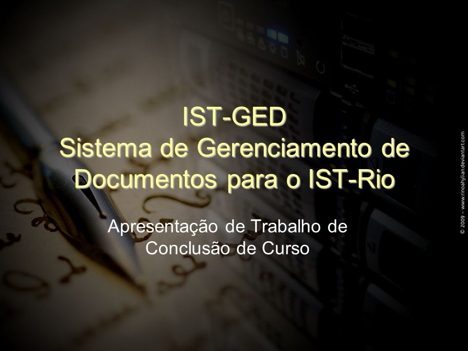 IST-GED Sistema de Gerenciamento de Documentos para o IST-Rio