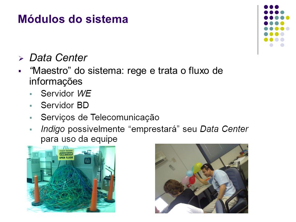 Módulos do sistema Data Center