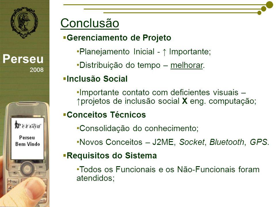 Conclusão Perseu 2008 Gerenciamento de Projeto